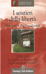 """Foto 1 - Guida del Touring Club """"I sentieri della libertà – Piemonte e Alpi occidentali"""""""
