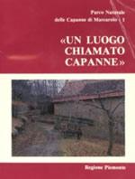 Foto 1 - Roberto Botta, Franco Castelli, Un luogo chiamato Capanne